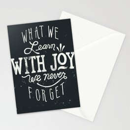 What We Learn With Joy - We Never Forget Stationery Cards