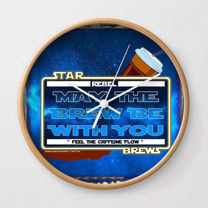 May the Brew be with You - The Coffee Wars - Jeronimo Rubio Photography and Art 2016 Wall Clock
