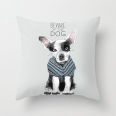 Beware of the dog Throw Pillow