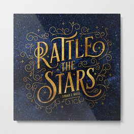 Rattle the Stars Night Metal Print