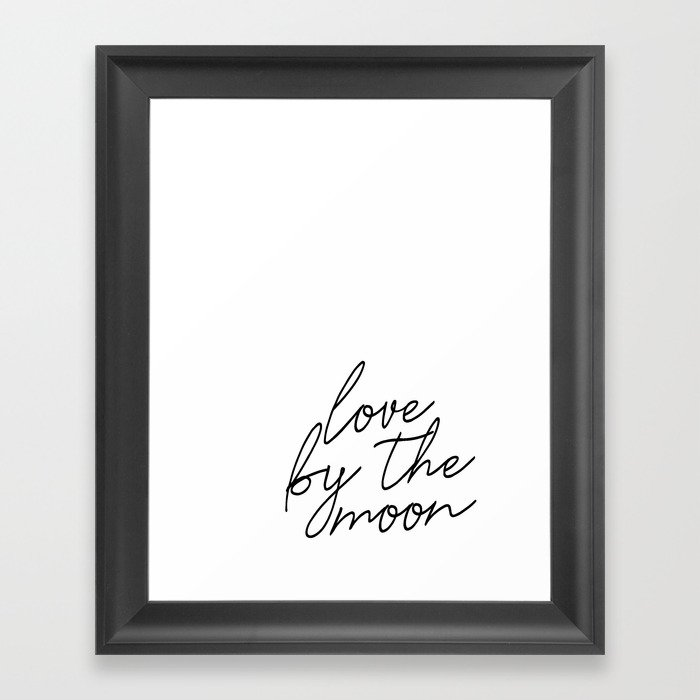 Live by the sun love by the moon (2 of 2) Gerahmter Kunstdruck