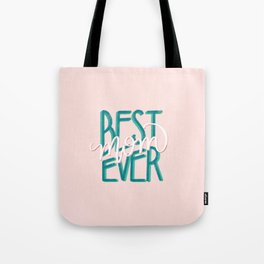 Best Mom Ever hand lettered gifts for mothers day! Tote Bag