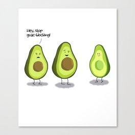Stop Guac-Blocking! - Avocado Humor Canvas Print