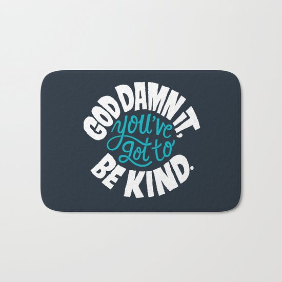 Be Kind. Bath Mat