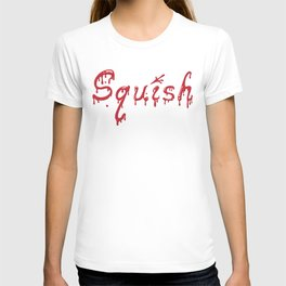 Squish T-shirt