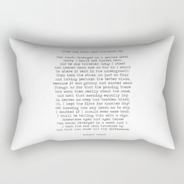 Take The Road Less Traveled By -Famous Robert Frost Quote Rectangular Pillow