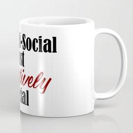 Anti Social Selectively Funny Stupid People Stupidity Coffee Mug