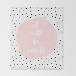 Et Voila La Merde- Typography & Polkadots Throw Blanket