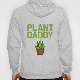 Funny Garden design Plant Daddy Gift For Plant Loving Men Hoody