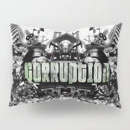Corruption Pillow Sham