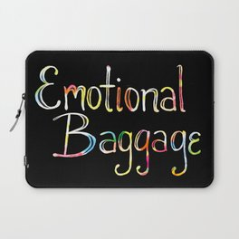 Emotional Baggage Laptop Sleeve