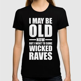 Wicked Raves EDM Quote T-shirt