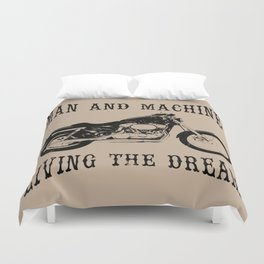 Man & Machine Living The Dream Motorcycle Duvet Cover