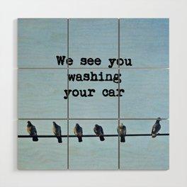 When Pigeons Plan... Wood Wall Art