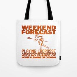WEEKEND FORECAST LACROSSE Tote Bag