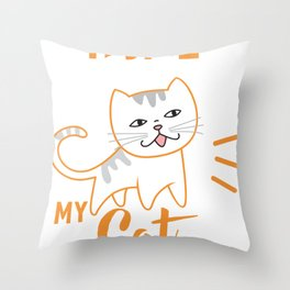 Home Is Where My Cat Is Throw Pillow