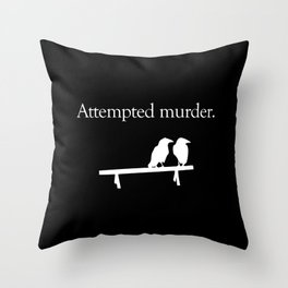 Attempted Murder (white design) Throw Pillow