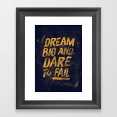 I. Dream big Framed Art Print