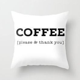 Coffee P's & Q's Throw Pillow