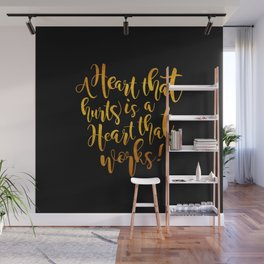 Heart That Hurts is a Heart That Works - Placebo Wall Mural