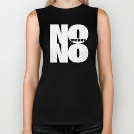 No means No Biker Tank