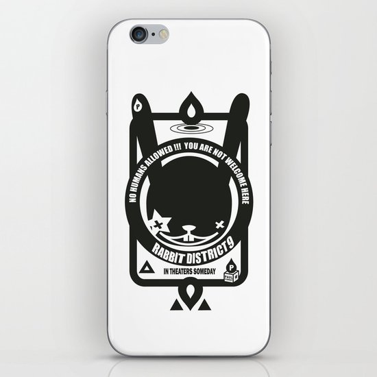 NO HUMANS ALLOWED : RABBIT DISTRICT 9 SIGN iPhone & iPod Skin