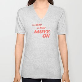 Slightly Sarcastic, Slightly Motivational Unisex V-Neck
