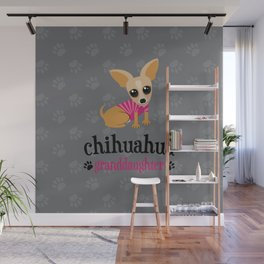 Chihuahua Granddaughter Pet Owner Dog Lover Light Gray Wall Mural