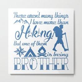 Hiking Brother Metal Print