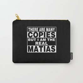 I Am Matias Funny Personal Personalized Fun Carry-All Pouch