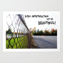 Imperfection Art Print