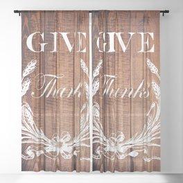 rustic western country barn wood farmhouse wheat wreath give thanks Sheer Curtain