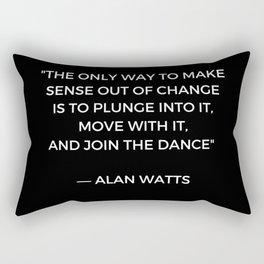 Alan Watts Inspiration Quote on Change Rectangular Pillow