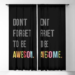 Be Awesome 2 Funny Quote Blackout Curtain