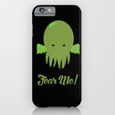 FEAR ME! iPhone 6s Slim Case