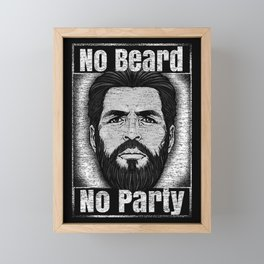 No Beard No Party Framed Mini Art Print