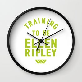 Training to be Ellen Ripley Wall Clock