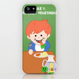Rule #1: Eat your vegetables iPhone Case