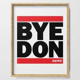 Bye Don #GTFO Serving Tray