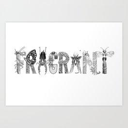 Fragrant Decay Art Print