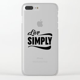 Live Simply Clear iPhone Case