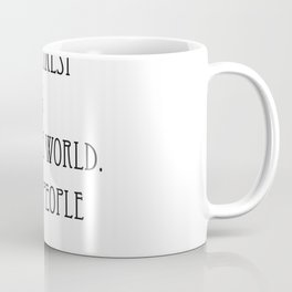 To live is the rarest thing in the world Coffee Mug