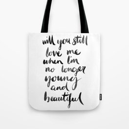 Young and Beautiful Tote Bag
