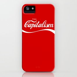 Enjoy Capitalism iPhone Case