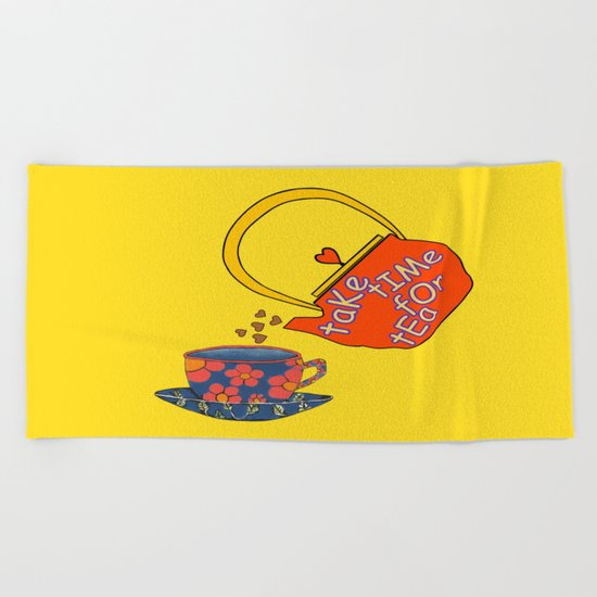 Take Time For Tea Beach Towel