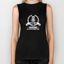 18 Reasons Not To Go To Work Today Disc Golf T-Shirt Biker Tank