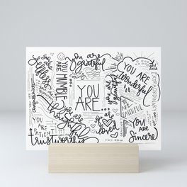 YOU ARE.. Mini Art Print