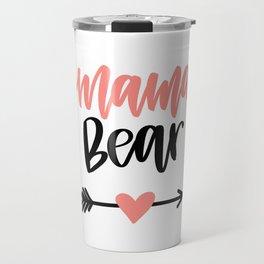 Mama Bear Handlettered Design Travel Mug