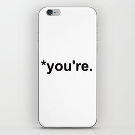 *you're iPhone Skin