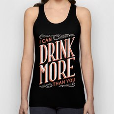 I Can Drink More Than You Unisex Tank Top